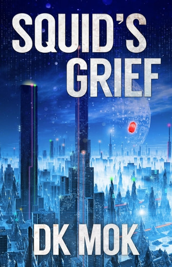 Squid's Grief ebook by DK Mok