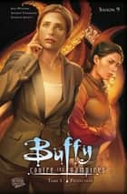 Buffy contre les vampires Saison 9 T03 - Protection ebook by Joss Whedon, Andrew Chambliss
