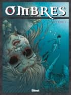 Ombres - Tome 06 - Le Crâne 2 ebook by Jean Dufaux, Lucien Rollin