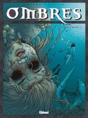 Ombres tome 6 - Le Crâne 2 ebook by Jean Dufaux,Lucien Rollin