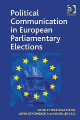 Political Communication in European Parliamentary Elections ebook by