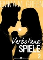 Verbotene Spiele - Band 2 ebook by Emma Green
