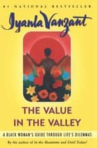 Value in the Valley ebook by Iyanla Vanzant