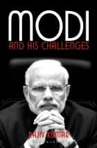 Modi and his Challenges ebook by Rajiv Kumar