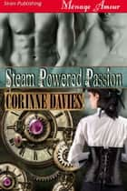 Steam Powered Passion ebook by
