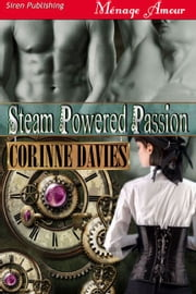 Steam Powered Passion ebook by Corinne Davies