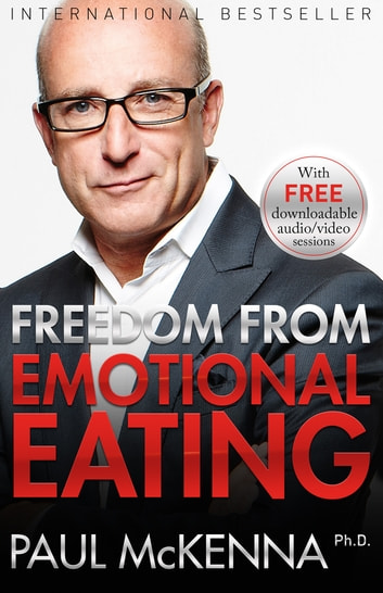 Freedom From Emotional Eating Ebook By Paul Mckenna Phd