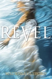 Revel ebook by Maurissa Guibord