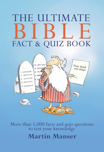 The Ultimate Bible Fact and Quiz Book ebook by Martin Manser