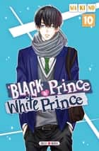 Black Prince and White Prince T10 ebook by Makino