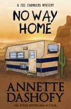 NO WAY HOME ebook by Annette Dashofy