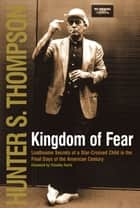 Kingdom of Fear ebook by Hunter S. Thompson