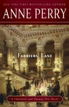Farriers' Lane - A Charlotte and Thomas Pitt Novel ebook by Anne Perry
