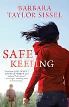 Safe Keeping ebook by Barbara Taylor Sissel