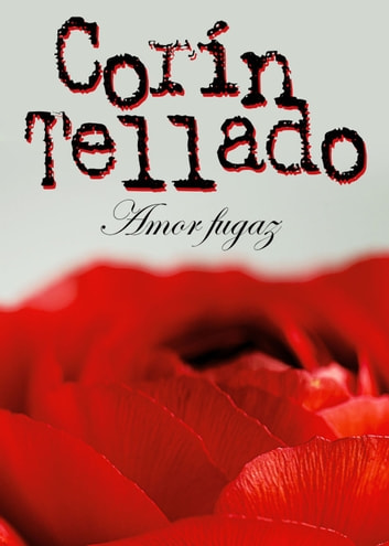 Amor fugaz ebook by Corín Tellado