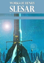 The Works of Henry Slesar ebook by Henry Slesar