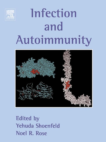 Infection and Autoimmunity ebook by