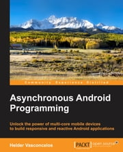 Asynchronous Android Programming ebook by Helder Vasconcelos