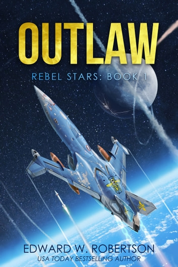Outlaw ebook by Edward W. Robertson