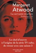 La Servante écarlate - The Handmaid's tale ebook by Margaret ATWOOD, Sylviane RUE