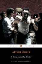 A View from the Bridge ebook by Arthur Miller, Philip Seymour Hoffman