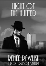 Night of the Hunted ebook by Renee Pawlish