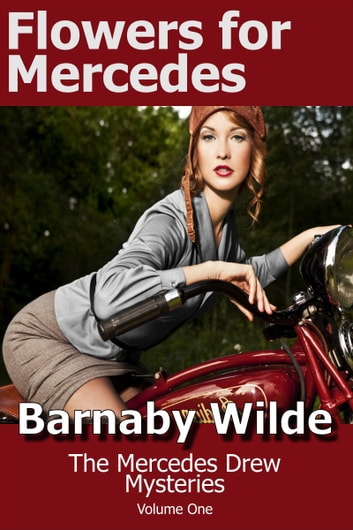 Flowers for Mercedes ebook by Barnaby Wilde