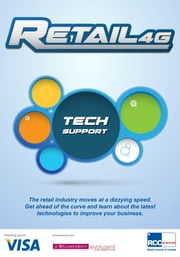 Retail4G: Tech Support ebook by J. C. Williams Group