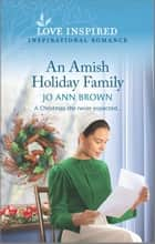 An Amish Holiday Family ebook by Jo Ann Brown