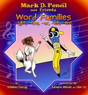 Word Family Stories: -ight, -ate, -ar, -ick, -ent ebook by Mark D. Pencil