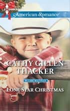 Lone Star Christmas ebook by Cathy Gillen Thacker