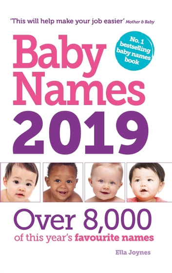 Baby Names 2019 ebook by Ella Joynes
