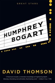 Humphrey Bogart ebook by David Thomson