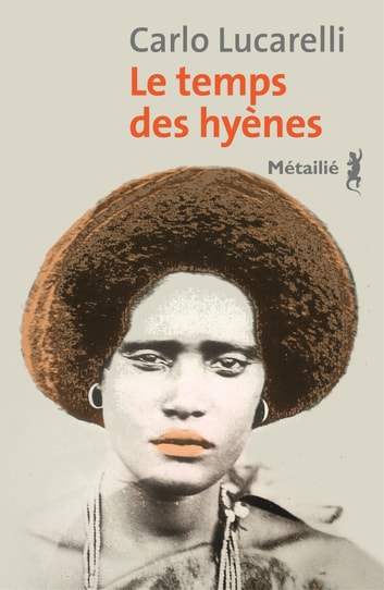 Le temps des hyènes eBook by Carlo Lucarelli