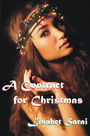 A Contract for Christmas ebook by Lisabet Sarai