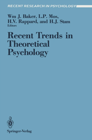 Recent trends in theoretical psychology ebook by 9781461239024 recent trends in theoretical psychology proceedings of the second biannual conference of the international society fandeluxe