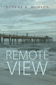 Remote View ebook by Eugene R. Hudson