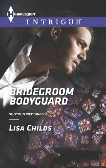 Bridegroom Bodyguard ebook by Lisa Childs