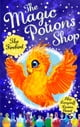 The Magic Potions Shop: The Firebird eBook by Abie Longstaff