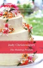 The Wedding Promise ebook by Judy Christenberry