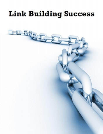 Link Building Success ebook by V.T.