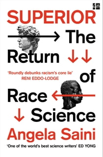 Superior: The Return of Race Science ebook by Angela Saini