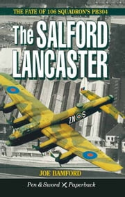 The Salford Lancaster ebook by Joe Bamford