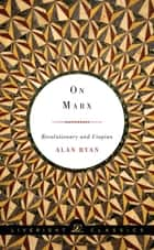 On Marx: Revolutionary and Utopian eBook by Alan Ryan