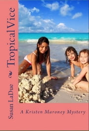 Tropical Vice ebook by Susan LaDue