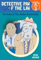 The Case of the Stolen Drumsticks (Detective Paw of the Law: Time to Read, Level 3) ebook by Dosh Archer, Dosh Archer