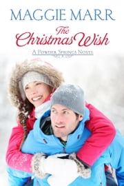 The Christmas Wish ebook by Maggie Marr