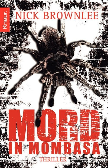 Mord in Mombasa - Thriller ebook by Nick Brownlee