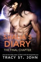 Shalia's Diary Book 12 ebook by Tracy St. John