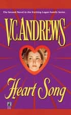 Heart Song ebook by V.C. Andrews